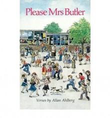 Please Mrs. Butler (Puffin Books) - Allan Ahlberg