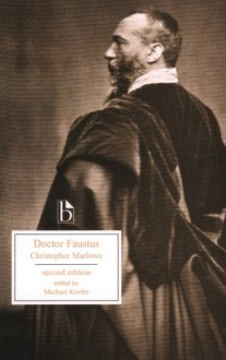 Doctor Faustus - Christopher Marlowe, Michael Keefer