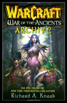 War of the Ancients Archive - Richard A. Knaak