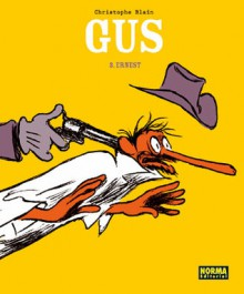 Gus: Ernest - Christophe Blain
