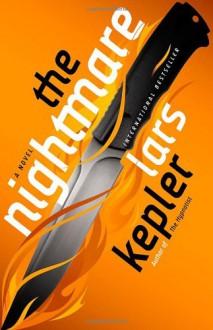 The Nightmare: A Novel - Lars Kepler