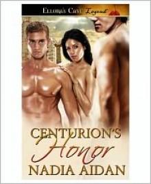 Centurion's Honor - Nadia Aidan