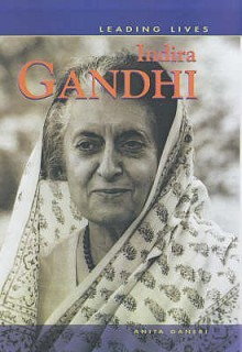 Leading Lives: Indira Gandhi (Leading Lives) - David Downing