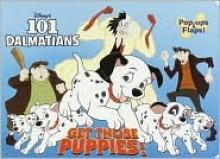 Get Those Puppies (Flap Pops) - Walt Disney Company, Elizabeth Terrill