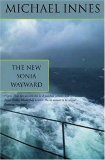 The New Sonia Wayward - Michael Innes