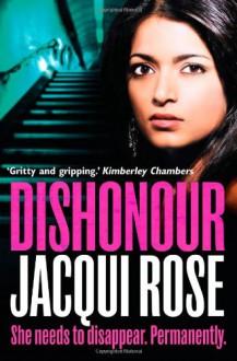Dishonour - Jacqui Rose