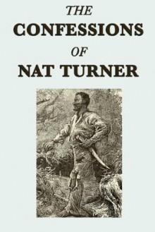 Confessions of Nat Turner - Nat Turner