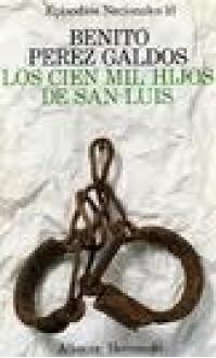 Los Cien mil Hijos de San Luis - Benito Pérez Galdós