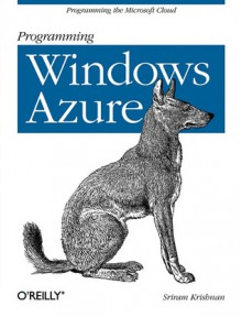 Programming Windows Azure - Sriram Krishnan