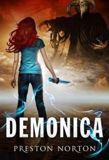 Demonica - Preston Norton