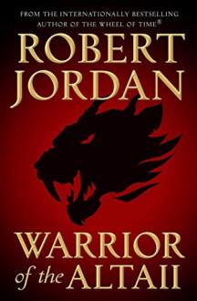Warrior of the Altaii - Robert Jordan