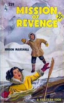 Mission of Revenge - Edison Marshall