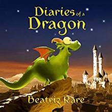 Diaries of a Dragon - Beatriz Rare