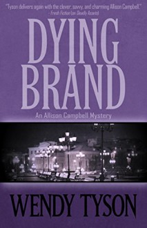 Dying Brand - Wendy Tyson