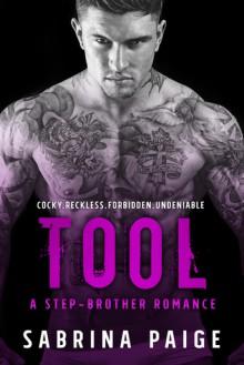 Tool: A Stepbrother Romance - Sabrina Paige