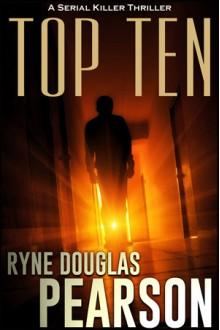 Top Ten - Ryne Douglas Pearson