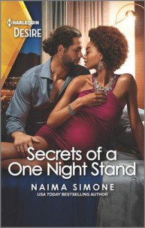 Secrets of a One Night Stand (Billionaires of Boston): A pregnant by the billionaire romance - Naima Simone