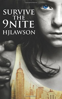 Survive The 9nite: War Kids Thriller Series (Volume 3) - H J Lawson