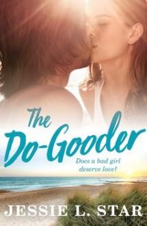 The Do-Gooder - Jessie L. Star