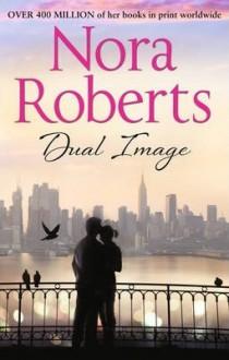 Dual Image - Nora Roberts
