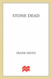 Stone Dead (Neil Paget Police Procedures) - Frank Smith