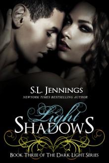 Light Shadows - S.L. Jennings