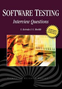 Software Testing: Interview Questions [With CDROM] - S. Koirala, S. Sheikh