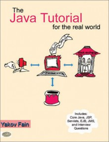 The Java Tutorial for the Real World - Yakov Fain