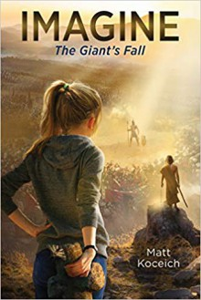 Imagine... The Giant's Fall (Imagine) - Matt Koceich