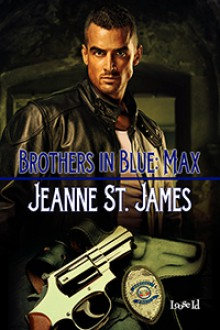 Brothers in Blue: Max - Jeanne St. James