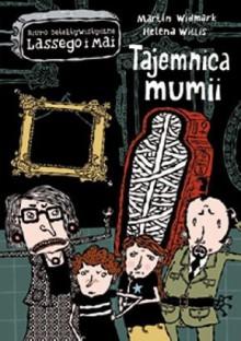 Tajemnica mumii - Karl Martin Widmark, Helena Willis