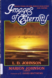 Images of Eternity - L.D. Johnson