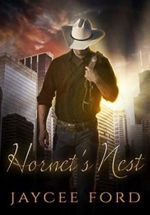 Hornet's Nest - Jaycee Ford