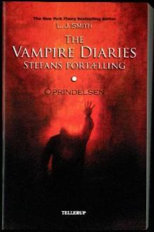 Oprindelsen (The Vampire Diaries: Stefans fortælling, #1) - L.J. Smith