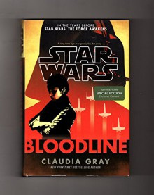 Star Wars Bloodline - Claudia Gray