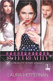 Sweet Reality - Laura Heffernan