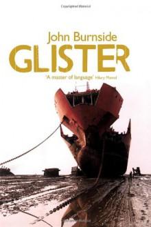 Glister - John Burnside