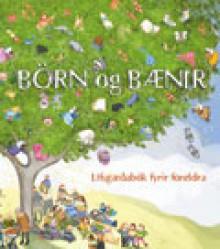 Börn og bænir: Lífsgæðabók fyrir foreldra - Sigurður Pálsson