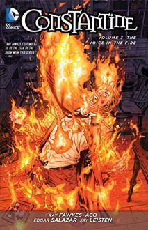 Constantine Vol. 3: The Voice in the Fire (The New 52) - Ray Fawkes,ACO