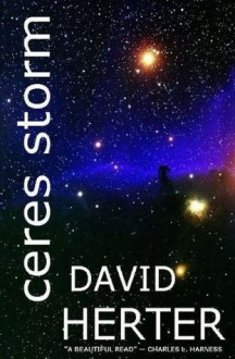 Ceres Storm (Special Archival Edition) (Wilderness of Ruin) - David Herter