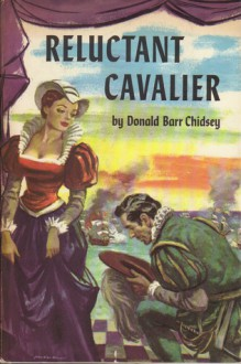 Reluctant Cavalier - Donald Barr Chidsey