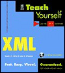 Teach Yourself XML [With *] - Sandra E. Eddy