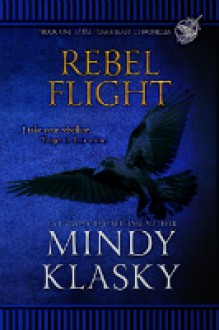 Rebel Flight - Mindy Klasky