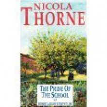 The Pride of the School, and Other Tales of Convent Life - Nicola Thorne
