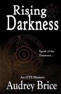 Rising Darkness - Audrey Brice