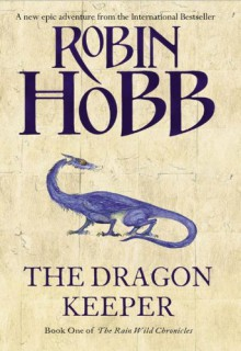 The Dragon Keeper - Robin Hobb