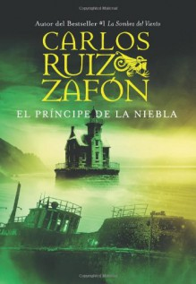 El Príncipe de la Niebla - Carlos Ruiz Zafón