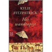 Het Wandtapijt - Kylie Fitzpatrick, Ans van der Graaff