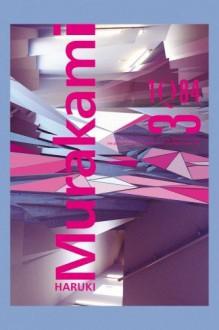 1Q84. Tom 3 - Murakami Haruki