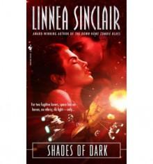Shades of Dark - Linnea Sinclair